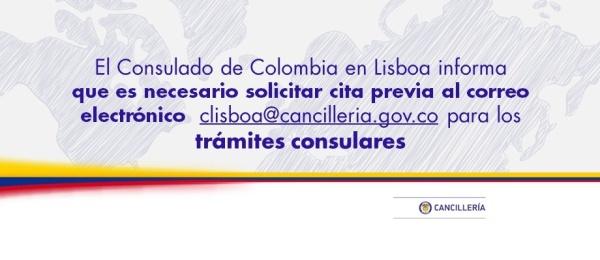 Recuerde: Para los trámites consulares es necesario solicitar cita previa al correo electrónico  clisboa@cancilleria.gov.co