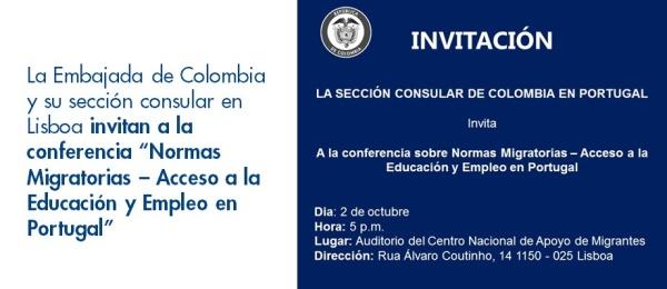 """La Embajada de Colombia y su sección consular en Lisboa invitan a la conferencia """"Normas Migratorias – Acceso a la Educación y Empleo en Portugal"""" en octubre"""