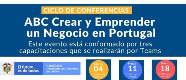 La sección consular de la Embajada de Colombia en Portugal invita a participar del ciclo de conferencias: ABC crear y emprender un negocio