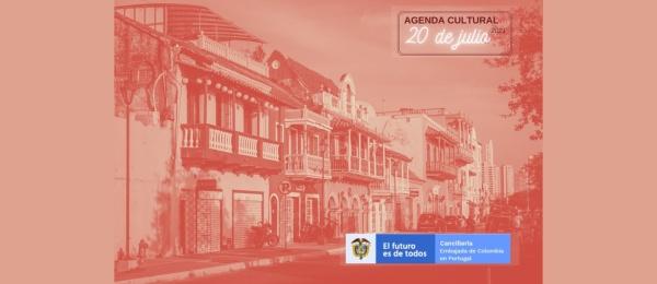 Agenda cultural 20 de julio de 2021 de la Embajada de Colombia en Portugal